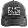 It's Not Polite to Stare Hats CustomCat Black/Grey One Size