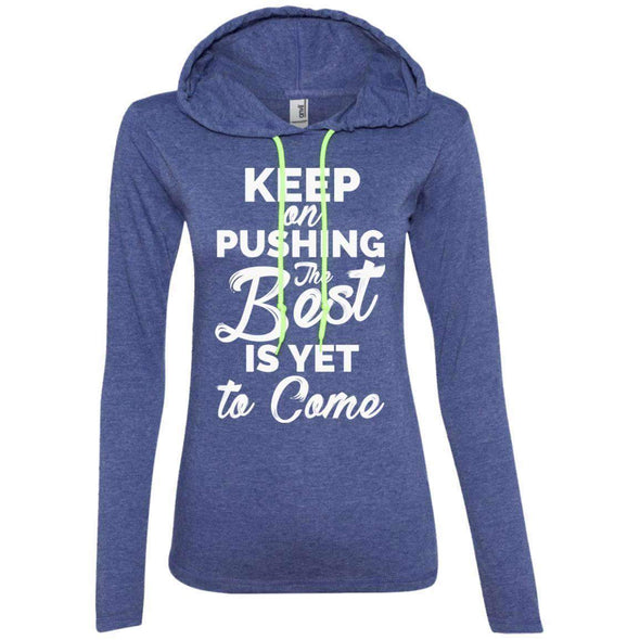 Keep Pushing Best Yet to Come T-Shirts CustomCat Heather Blue/Neon Yellow S