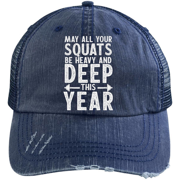 May all your Squats be Heavy and Deep this Year Caps Apparel CustomCat 6990 Distressed Unstructured Trucker Cap Navy/Navy One Size