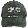 Mostly Peace Love & Lifting Distressed Trucker Cap Apparel CustomCat
