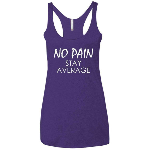 No Pain Stay Average T-Shirts CustomCat Purple Rush X-Small