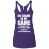 No Shame in My No Game Apparel CustomCat NL6733 Next Level Ladies' Triblend Racerback Tank Purple X-Small