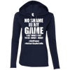 No Shame in My No Game Hoodies Apparel CustomCat 887L Anvil Ladies' LS T-Shirt Hoodie Navy/Dark Grey Small