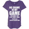 No Shame in My No Game Tees Apparel CustomCat NL6760 Next Level Ladies' Triblend Dolman Sleeve Purple Rush X-Small