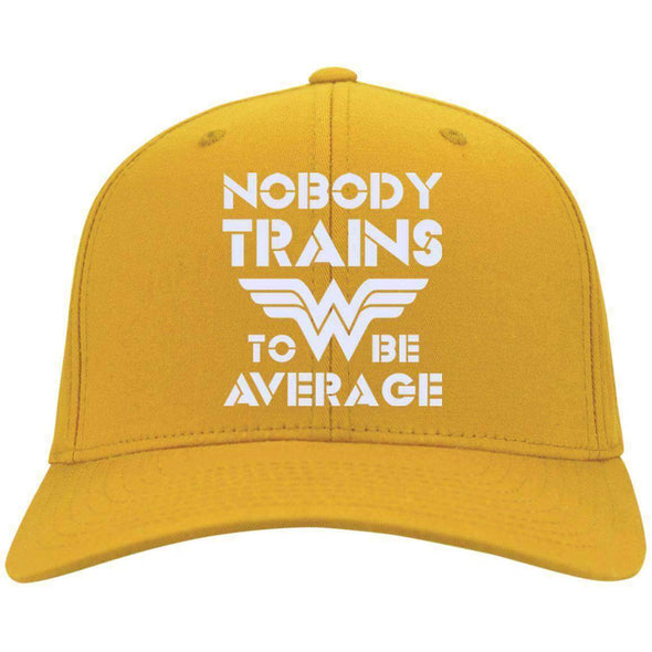 Nobody Trains to be Average hat Hats CustomCat Gold One Size