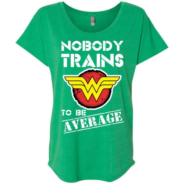 Nobody Trains to be Average T-Shirts CustomCat Envy X-Small
