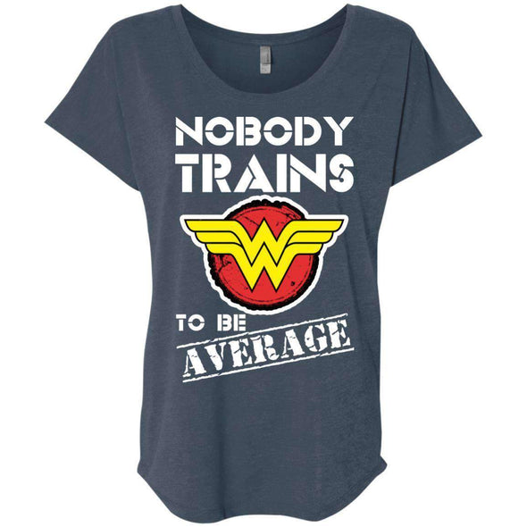 Nobody Trains to be Average T-Shirts CustomCat Indigo X-Small