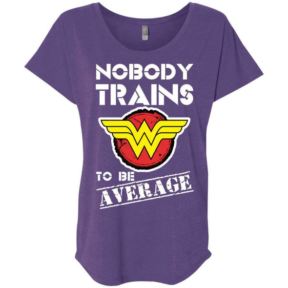 Nobody Trains to be Average T-Shirts CustomCat Purple Rush X-Small