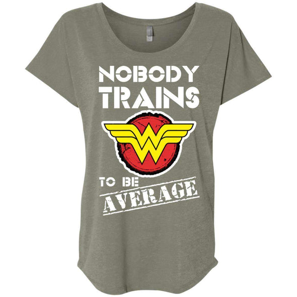 Nobody Trains to be Average T-Shirts CustomCat Venetian Grey X-Small