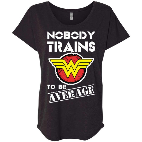 Nobody Trains to be Average T-Shirts CustomCat Vintage Black X-Small