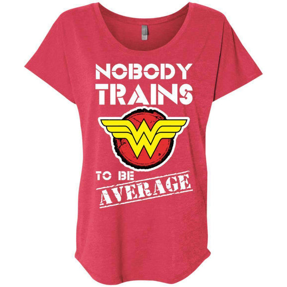 Nobody Trains to be Average T-Shirts CustomCat Vintage Red X-Small