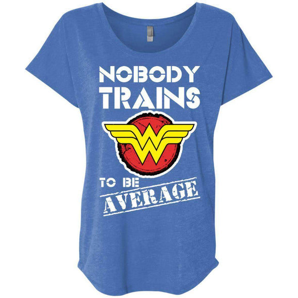 Nobody Trains to be Average T-Shirts CustomCat Vintage Royal X-Small