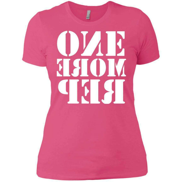 ONE MORE REP T-Shirts CustomCat Hot Pink X-Small