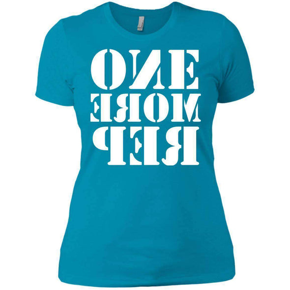 ONE MORE REP T-Shirts CustomCat Turquoise X-Small