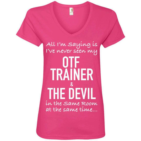 OTF TRAINER is the Devil T-Shirts CustomCat Hot Pink Small