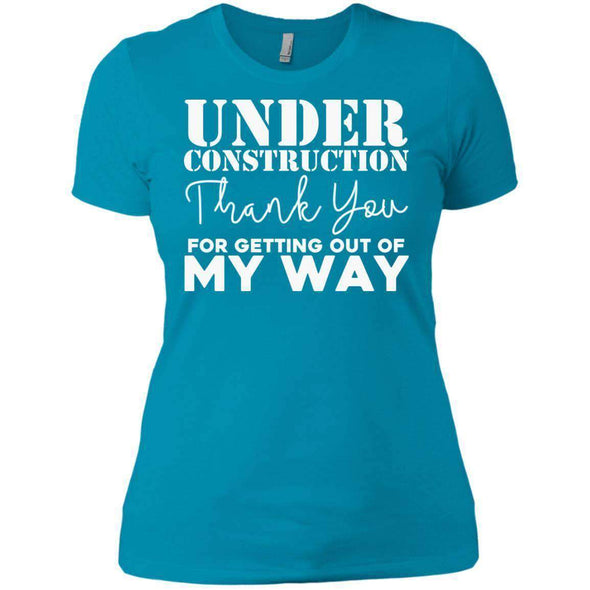 OUT OF MY WAY T-Shirts CustomCat Turquoise X-Small