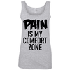 Pain is My Comfort Zone Apparel CustomCat 882L Anvil Ladies' 100% Ringspun Cotton Tank Top Heather Grey Small