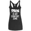 Pain is My Comfort Zone Apparel CustomCat NL6733 Next Level Ladies' Triblend Racerback Tank Vintage Black X-Small