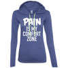 Pain is My Comfort Zone Hoodies Apparel CustomCat 887L Anvil Ladies' LS T-Shirt Hoodie Heather Blue/Neon Yellow Small