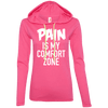 Pain is My Comfort Zone Hoodies Apparel CustomCat 887L Anvil Ladies' LS T-Shirt Hoodie Hot Pink/Neon Yellow Small