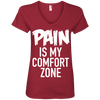 Pain is My Comfort Zone Tees Apparel CustomCat 88VL Anvil Ladies' V-Neck T-Shirt Independence Red Small