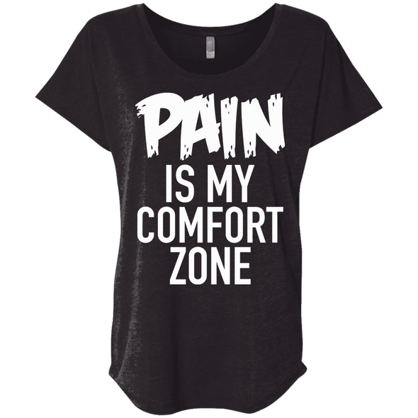 Pain is My Comfort Zone Tees Apparel CustomCat NL6760 Next Level Ladies' Triblend Dolman Sleeve Vintage Black X-Small