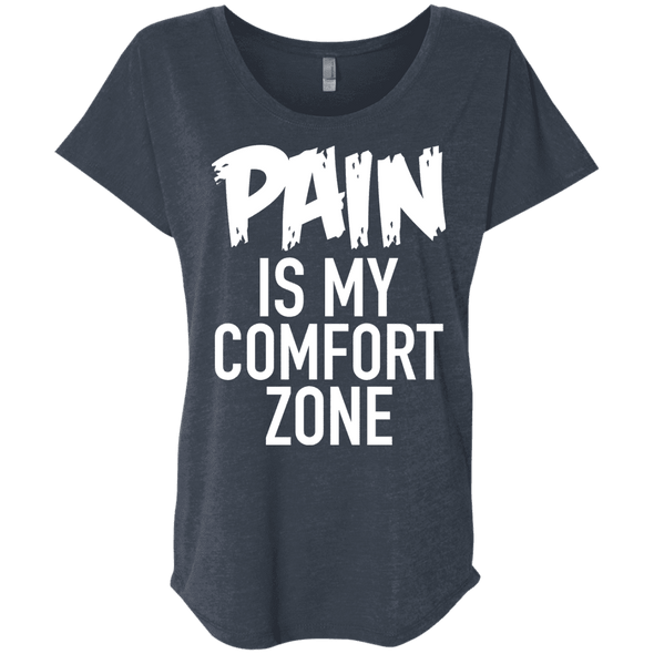 Pain is My Comfort Zone Tees Apparel CustomCat NL6760 Next Level Ladies' Triblend Dolman Sleeve Vintage Navy X-Small