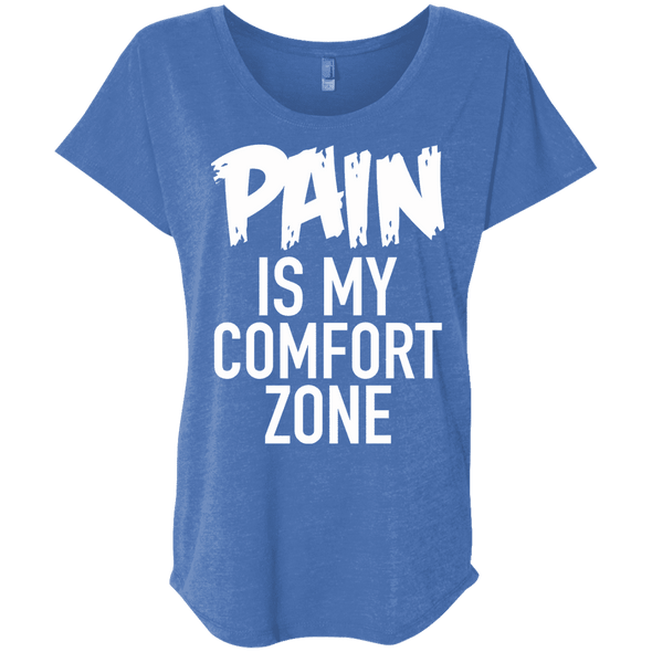 Pain is My Comfort Zone Tees Apparel CustomCat NL6760 Next Level Ladies' Triblend Dolman Sleeve Vintage Royal X-Small