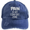 Pain is My Comfort Zone Trucker Cap Apparel CustomCat 6990 Distressed Unstructured Trucker Cap Navy/Navy One Size