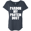 Pardon My Protein Dust Tees Apparel CustomCat NL6760 Next Level Ladies' Triblend Dolman Sleeve Vintage Navy X-Small