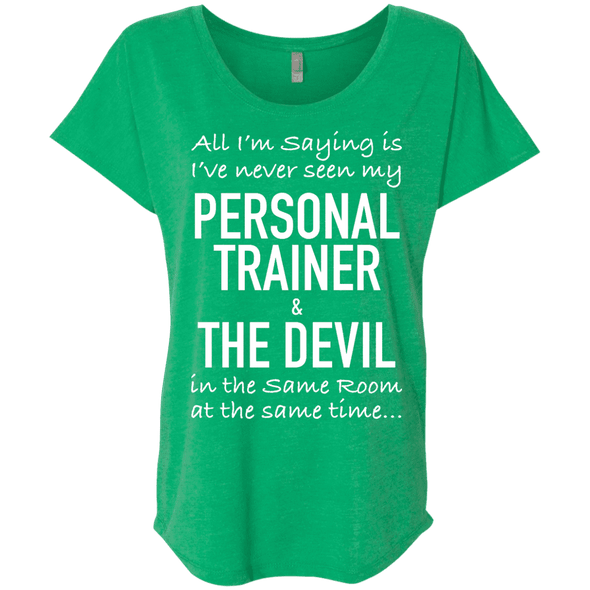 Personal Trainer & The Devil Tees Apparel CustomCat NL6760 Next Level Ladies' Triblend Dolman Sleeve Envy X-Small