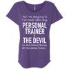 Personal Trainer & The Devil Tees Apparel CustomCat NL6760 Next Level Ladies' Triblend Dolman Sleeve Purple Rush X-Small