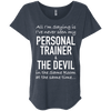 Personal Trainer & The Devil Tees Apparel CustomCat NL6760 Next Level Ladies' Triblend Dolman Sleeve Vintage Navy X-Small