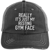 Really It's Just My Resting Gym Face Trucker Cap Apparel CustomCat 6990 Distressed Unstructured Trucker Cap Black/Grey One Size