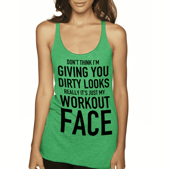 Really It's Just My Workout Face Apparel CustomCat