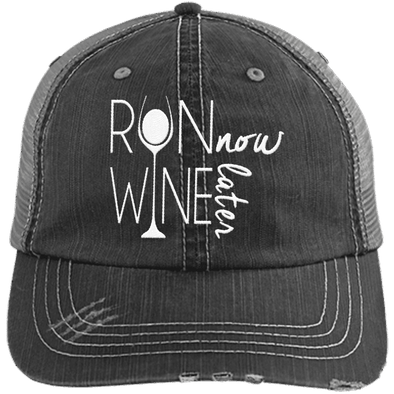 Run Now Wine Later Distressed Trucker Cap Apparel CustomCat 6990 Distressed Unstructured Trucker Cap Black/Grey One Size