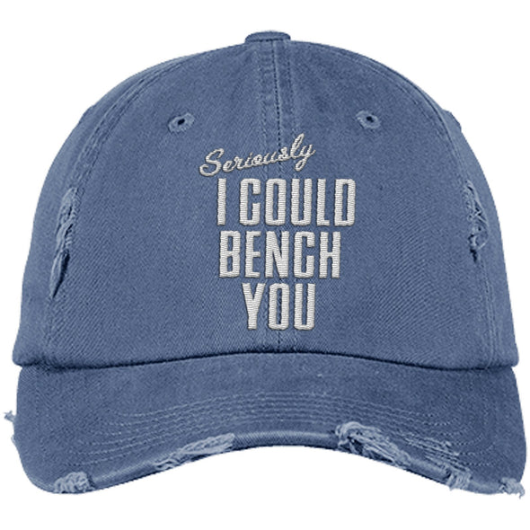 Seriously I Can Bench You Cap Hats CustomCat