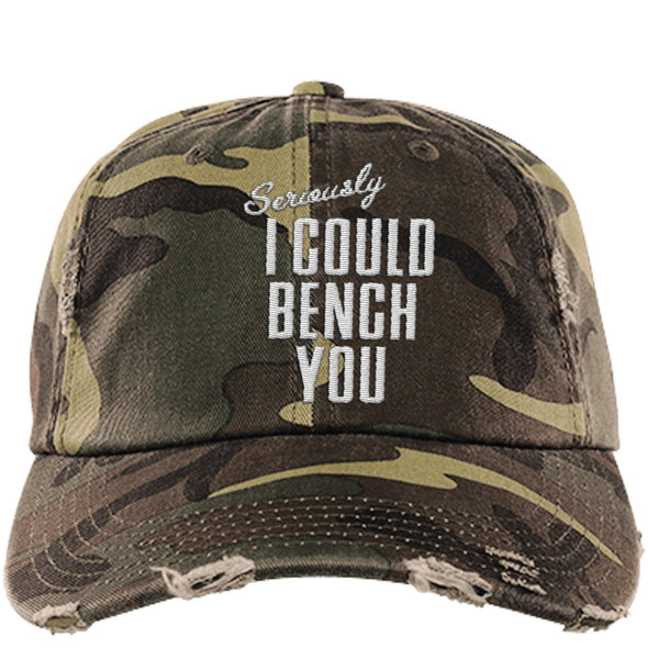 Seriously I Can Bench You Cap Hats CustomCat Distressed Dad Cap Military Camo One Size