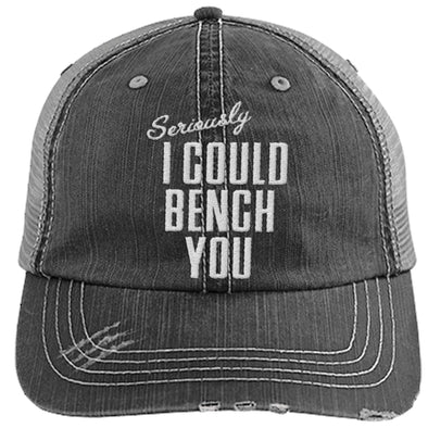 Seriously I Can Bench You Cap Hats CustomCat Distressed Trucker Cap Black/Grey One Size