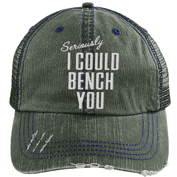 Seriously I Can Bench You Cap Hats CustomCat Distressed Trucker Cap Dark Green/Navy One Size