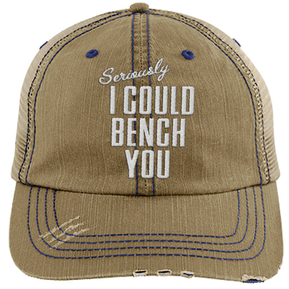 Seriously I Can Bench You Cap Hats CustomCat Distressed Trucker Cap Khaki/Navy One Size