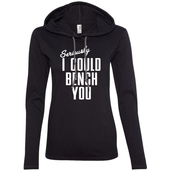 Seriously I Could Bench You Hoodie T-Shirts CustomCat Black/Dark Grey S