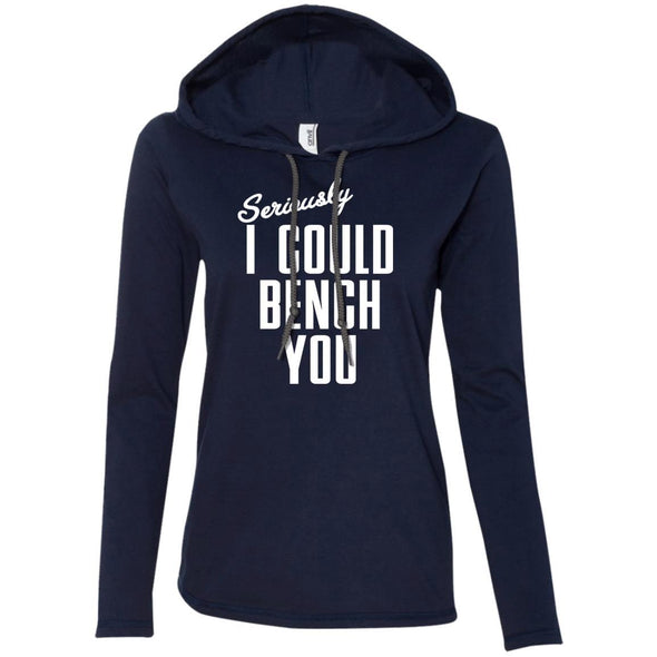 Seriously I Could Bench You Hoodie T-Shirts CustomCat Navy/Dark Grey S
