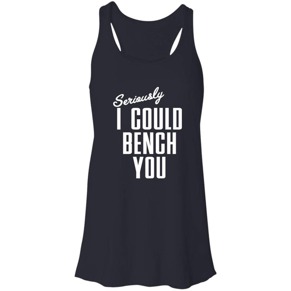 Seriously I Could Bench You Tank T-Shirts CustomCat Midnight X-Small