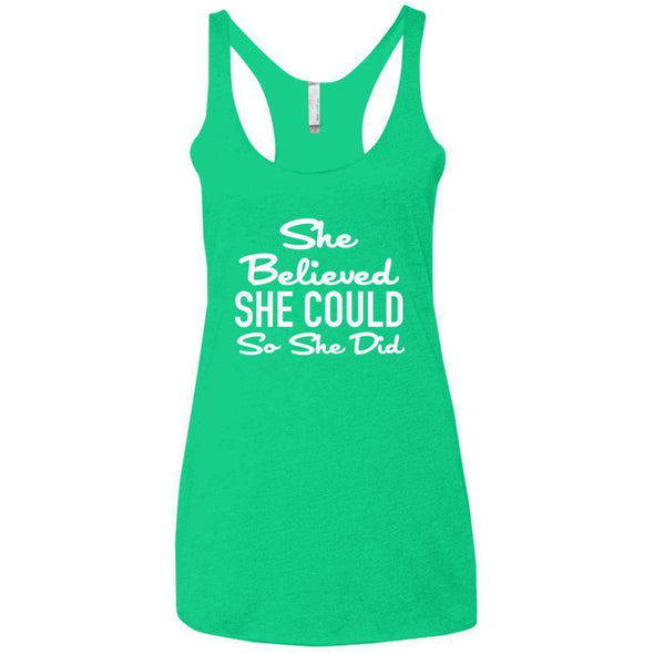 She Believed She Could T-Shirts CustomCat Envy X-Small