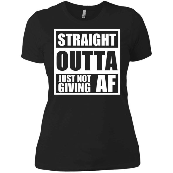 Straight Outta Giving AF T-Shirts CustomCat Black X-Small