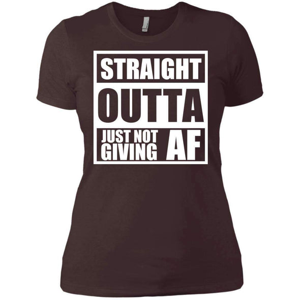 Straight Outta Giving AF T-Shirts CustomCat Dark Chocolate X-Small