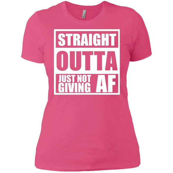 Straight Outta Giving AF T-Shirts CustomCat Hot Pink X-Small