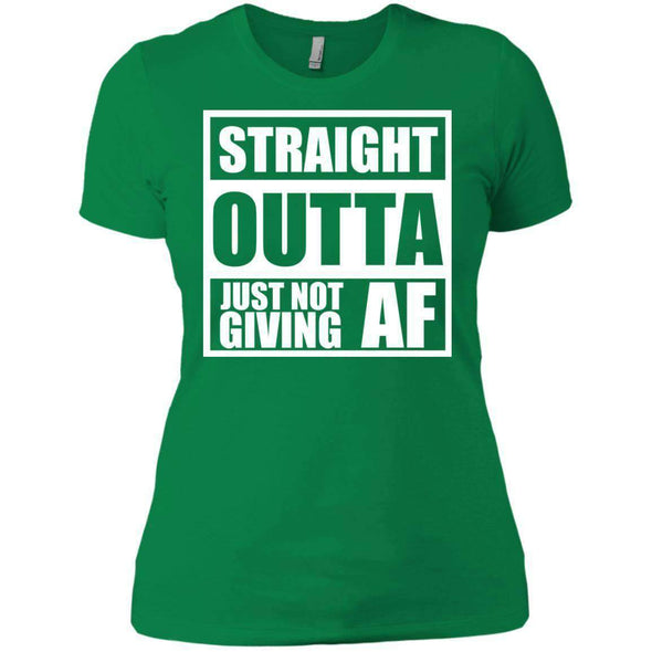 Straight Outta Giving AF T-Shirts CustomCat Kelly Green X-Small