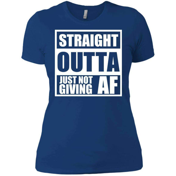 Straight Outta Giving AF T-Shirts CustomCat Royal X-Small